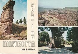 MESSINA  - MISTRETTA - SALUTI DA........C7 - Messina