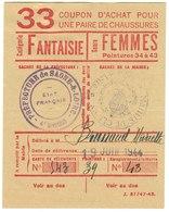 """Coupon D'achat 1944 France Cluny Saone&Loire  Pour """" Une Pair De Chaussures """" Carte Ravitaillement 33 - Documents Historiques"""