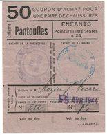 """Coupon D'achat 1944 France Cortambert Saone&Loire  Pour """" Une Pair De Chaussures """" Carte Ravitaillement 50 - Documents Historiques"""