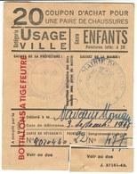 """Coupon D'achat 1944 France Cluny Saone&Loire  Pour """" Une Pair De Chaussures """" Carte Ravitaillement 20 - Historische Documenten"""