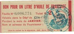 """Coupon D'achat 1944 France Cote D'Or Pour """" BON POUR UN LITRE D'HUILE DE GRAISSAGE """" Carte Ravitaillement - Historische Documenten"""