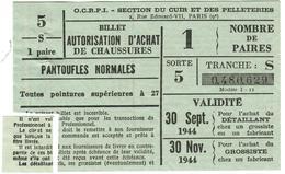 """Coupon D'achat 1944 France Cote D'Or """" Autorisation D'Achat De Chaussures  """" Carte Ravitaillement - Historische Documenten"""