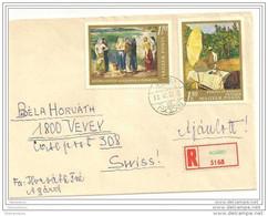 """234 - 46 - Enveloppe Recommandée Envoyée De Agard/Hongrie En Suisse 1968 - 2 Timbres """"Peitnures"""" - Non Classificati"""
