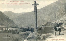 508B  ... . VALLEE D'ANDORRE. La Croix De Pierre Près D'Andorre La Vieille - Andorre