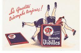 Buvard Biscuits Vidilles La Qualité Triomphe Toujours! - Cake & Candy