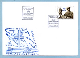 2010 Charles De Gaulle Oblitération 1er Jour Du 70ème Anniversaire De L'Appel Du 18 Juin 1940 + Tampon De La Marcophilie - Commemorative Postmarks