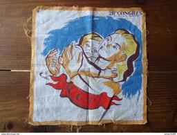Rareté Ancien Mouchoir Tissu C.G.T Lutte Ouvrière Syndicat 28 éme Congrès 1951 J.P CHABROL Il Est D'époque ! - Organizzazioni