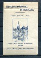 (o) - DIJON - 1949-1950 - Exposition Maximaphile De Propagande - Union Maximaphile Internationale - Briefmarkenmessen