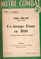 (Guerre 39-45) (et 14-18) Revue NOTRE COMBAT 2/05 Un Groupe Franc De 1918 (fev 1940): (PPP11554) - Histoire
