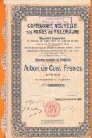 Compagnie Nouvelle Des MINES De VILLEMAGNE  De ST SAUVEUR CAMPRIEU Gard  ACTION De 100F  Au PORTEUR  Année 1924 - Bergbau