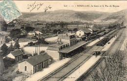 D46  SOUILLAC  La Gare Et Le Pas De Raysse  ........... Avec Train En Gare - Souillac