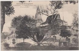 Cambodge La Pagode De Pnom (vue Du Jardin - Camboya