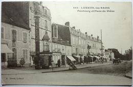 FAUBOURG ET PLACE DU CHÊNE - LUXEUIL Les BAINS - Luxeuil Les Bains