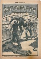 """Le Roi Des Boxeurs N°174 1935 """"La Blue Isba"""" José Moselli - Adventure"""