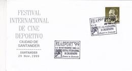 FILASPORT'99 FESTIVAL INTERNACIONAL DE CINE DEPORTIVO, SANTANDER 1999 - ESPAÑA SPC SPECIAL COVER. -LILHU - 1991-00 Lettres