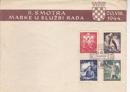 CROATIA   --  NDH   --  FDC  BRIEF   ---    II. SMOTRA MARKE U SLUZBI RADA  --   20. VIII 1944. - Kroatien
