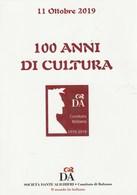 Tematica Eventi - Manifestazioni - Bolzano 2019 - 100 Anni Di Cultura - - Manifestazioni