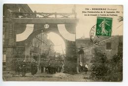 Bergerac Fêtes Présidentielles De 1913 Arc De Triomphe à L'entrée Du Faubourg - Bergerac