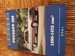Votre Voiture Peugeot 305  1290-1472 Cm3 Etai - Auto