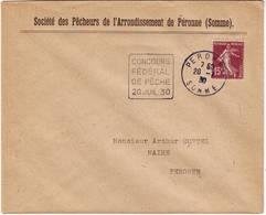 CONCOURS FEDERAL DE PECHE PERONNE SOMME 20 Juillet 1930 , Lettre , DAGUIN RARE DUREE 1 Jour - Poststempel (Briefe)