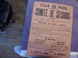 VIEILLE AFFICHE DU COMITE DE SECOURS DE LA VILLE DE MONS DU  23 NOVEMBRE 1914,  VOIR SCAN - Affiches