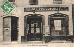 D46  CAHORS  La Société Générale..........  Carte Peu Courante - Cahors