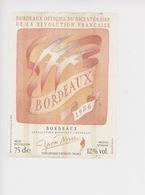 Folon Vin Bordeaux Officiel Bicentenaire Révolution Française Yvon Mau Gironde Sur Dropt (étiquette 12X9) - Folon