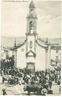 PORTUGAL-POSTCARDS-  - TEMA-- ( FEIRAS)--VILAREAL--VALPAÇOS-- IGREJA MATRIZ - Vila Real