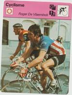 Vieux Papier : Fiche   Vélo - Cyclisme :  Roger  De  Vlaeminck - Unclassified