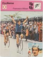 Vieux Papier : Fiche   Vélo - Cyclisme : Francesco  Moser - Unclassified
