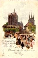 Artiste Lithographie Erfurt In Thüringen, Der Dom Und Die St. Severi Kirche, Markt - Altri