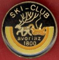 ** BROCHE  SKI - CLUB  AVORIAZ  1800 ** - Sports D'hiver