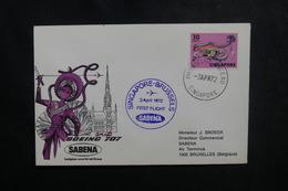 SINGAPOUR - Enveloppe 1er Vol Singapour / Bruxelles En 1972, Affranchissement Plaisant - L 50183 - Singapour (1959-...)