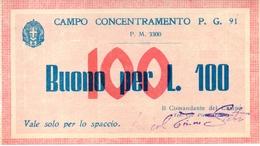 100L Campo Concentramento Prigionieri Di Guerra (P.G.) N. 91 (Avezzano - L'Aquila) - [ 3] Emissions Militaires