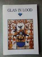 Glas In Lood - Geschiedenis Van Glasschilderkunst In Vlaanderen - Pratique