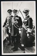 AK/CP Hitler  Horthy   Admiral Raeder   Prinz Eugen   Propaganda Nazi Ungel/uncirc  1938  Erhaltung/Cond. 1-  Nr. 00923 - War 1939-45