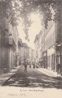LE LUC Rue Republique TRES RARE - Le Luc