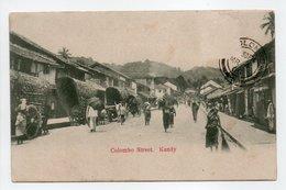 - CPA COLOMBO (Ceylan / Sri Lanka) - Colombo Street. Kandy 1905 - - Sri Lanka (Ceylon)