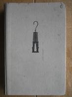1946 IN HET SCHIJNSEL VAN DE MIJNLAMP Door E.M. BUNGE Mijningenieur Met 67 Foto-illustraties En Vele Tekeningen - Livres, BD, Revues