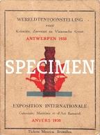Kaartje Wereldtentoonstelling Voor Koloniën Zeevaart En Vlaamse Kunst 1930  - Anvers - Antwerpen - Antwerpen