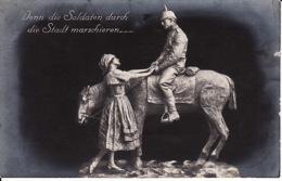 279240Wenn Die Soldaten Durch Die Stadt Marschieren….(Rechts Oben Eine Falten)(1916)1,75 - Militaria