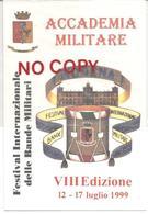 Solignano, 3.7.1999, Cartolina Festival Bande Militari, Annullata 150° Fondazione Banda A. Parmiggiani. - Militari
