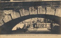 Lille LP 1 L'avenue Du Peuple Belge,vue Des Voutes Du Pont Neuf Cliché Trés Original Peu Commun TBE - Lille