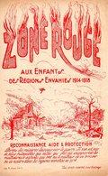 MILITARIA - GUERRE 14/18 - PARTITION ZONE ROUGE - AUX ENFANTS DES REGIONS ENVAHIES - 1922 - EXC ETAT - VOIR DESCRIPTIF - 1914-18