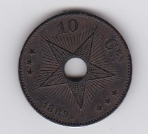PIECE :10 Ces LEOPOLD ROI DES BELGES SOUV DE L'ETAT IND; DU CONGO 1889 - Congo (Belge) & Ruanda-Urundi