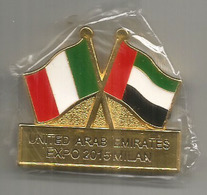 EXPO UNIVERSELLE Magnet Officiel EMIRATES/ DUBAI. UAE & ITALIAN FLAG, En Métal - 2015 – Milano (Italia)