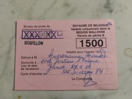 Originale Ancien Permis De Pêche,1991,bureau De Poste De BOUILLON A MONSIEUR AUCREMANNE DE FONTAINE L'EVEQUE - Vieux Papiers