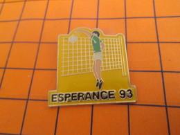 313i  Pin's Pins / Beau Et Rare / Thème SPORTS / VOLLEY-BALL CLUB ESPERANCE 93 - Voleibol