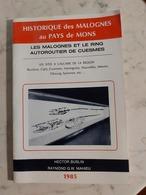 Les Malognes Et Le Ring Autoroutier De Cuesmes Les Sites à Calcaire De La Région BAUDOUR,CIPLY,CUESMES,HARMIGNIES,ect;;; - België