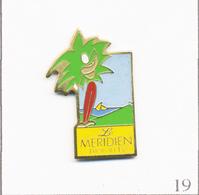 Pin's Sport - Golf / Parcours De L'Hôtel Méridien Des Trois-Ilets (Martinique). Non Est. Métal Peint. T679-19 - Golf